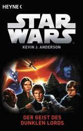 Star Wars™: Der Geist der Dunklen Lords - Roman