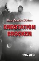 Hans-Joachim Wildner: Endstation Brocken ★★★★★