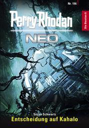 Perry Rhodan Neo 196: Entscheidung auf Kahalo