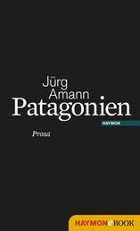 Patagonien - Prosa