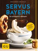 Monika Schuster: Servus Bayern ★★★★