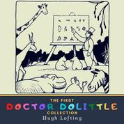 The First Doctor Dolittle Collection - The Story of Doctor Dolittle, The Voyages of Doctor Dolittle & Doctor Dolittle's Post Office