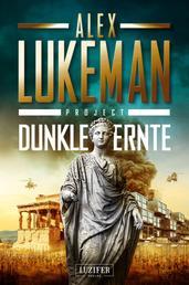 DUNKLE ERNTE (Project 4) - Thriller