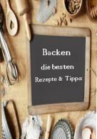 Ronny Roosen: Backen die besten Rezepte & Tipps