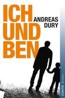 Andreas Dury: Ich und Ben