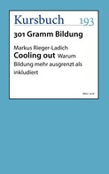 Markus Rieger-Ladich: Cooling out