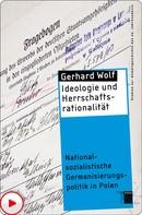 Gerhard Wolf: Ideologie und Herrschaftsrationalität