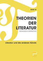 Theorien der Literatur VII - Literatur und die anderen Künste