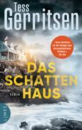 Tess Gerritsen: Das Schattenhaus ★★★