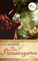 Eva Maaser: Der Paradiesgarten ★★★★