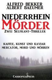 Zwei Selfkant-Thriller: Kaffee, Kunst und Kaviar/Mercator, Mord und Möhren - Niederrhein-Mörder - Cassiopeiapress Sammelband