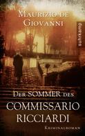 Maurizio de Giovanni: Der Sommer des Commissario Ricciardi
