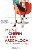 Margit Schönberger: Meine Chefin ist ein Arschloch ★★★