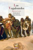 Maxim Gorki: Los Vagabundos
