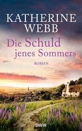 Die Schuld jenes Sommers - Roman