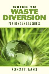 Guide to Waste Diversion - Guide to Waste Diversion