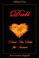 Helena Tress: DALI - Devot Aus Liebe für Immer ★★★★