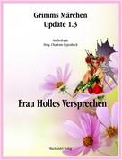 Mira Draken: Grimms Märchen Update 1.3