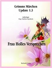 Grimms Märchen Update 1.3 - Frau Holles Versprechen