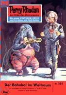 William Voltz: Perry Rhodan 292: Der Bahnhof im Weltraum ★★★★