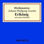 """""""Erlkönig"""" und andere Balladen - Hördiamanten (Ungekürzte Lesung)"""