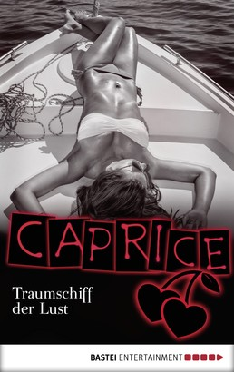 Traumschiff der Lust - Caprice