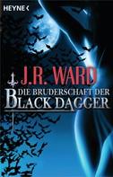 J. R. Ward: Die Bruderschaft der Black Dagger ★★★★