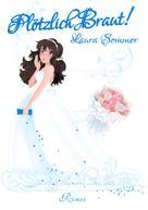 Laura Sommer: Plötzlich Braut ★★★★