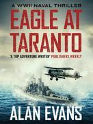Alan Evans: Eagle at Taranto