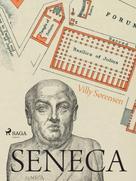 Villy Sørensen: Seneca - Ein Humanist an Neros Hof ★★★★★