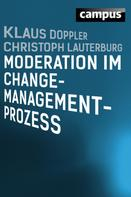 Klaus Doppler: Moderation im Change-Management-Prozess ★★★★