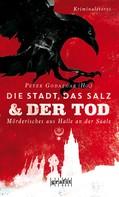 Peter Godazgar: Die Stadt, das Salz und der Tod