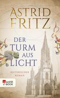 Astrid Fritz: Der Turm aus Licht ★★★★