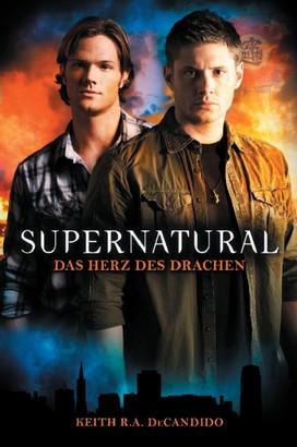 Supernatural Band 1: Das Herz des Drachens