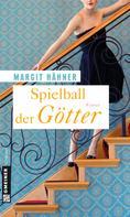 Margit Hähner: Spielball der Götter ★★★★