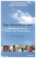 Volker Prause: Der Himmel so weit ★★★★★