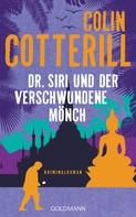Colin Cotterill: Dr. Siri und der verschwundene Mönch ★★★★