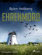 Björn Hellberg: Ehrenmord - Schweden-Krimi ★★