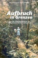 Hans Zeller: Aufbruch in Grenzen