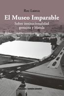 Roc Laseca: El Museo Imparable