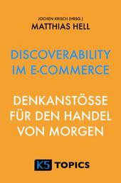 Discoverability im E-Commerce - Denkanstöße für den Handel von Morgen