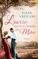 Susan Vreeland: Lisette und das Geheimnis der Maler ★★★