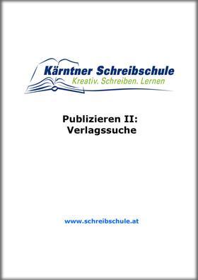 Publizieren II: Verlagssuche