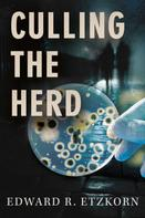 Edward R. Etzkorn: Culling the Herd