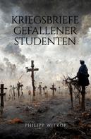 Philipp Witkop: Kriegsbriefe gefallener Studenten ★★★★★