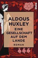 Aldous Huxley: Eine Gesellschaft auf dem Lande