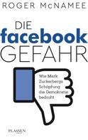Roger McNamee: Die Facebook-Gefahr