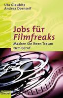 Uta Glaubitz: Jobs für Filmfreaks