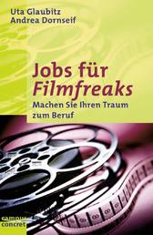 Jobs für Filmfreaks - Machen Sie Ihren Traum zum Beruf