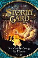 Thilo P. Lassak: Stormgard: Die Verschwörung der Riesen ★★★★★